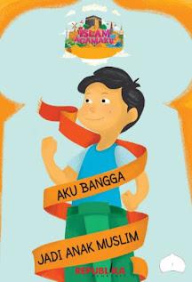Review Buku Anak Aku Bangga Jadi Anak Muslim  | Seri Islam Agamaku