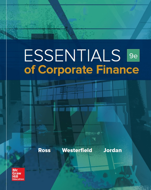 Essentials of Corporate Finance, Ninth Edition