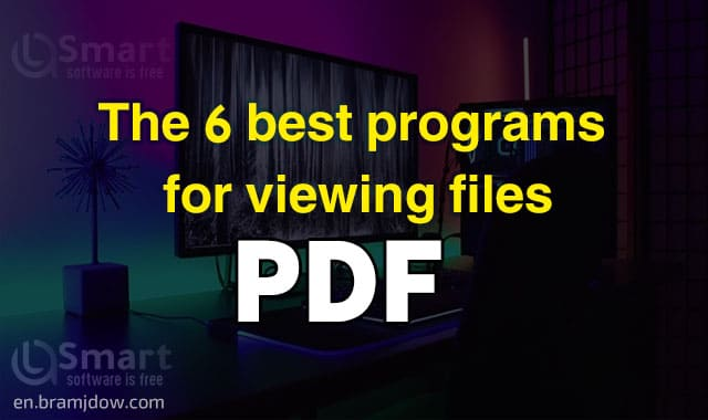 Download the pdf program, the 6 best viewing programs for pdf files and documents