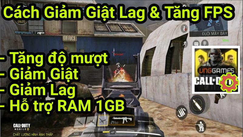 Hướng dẫn Fix Lag Call Of Duty Mobile VNG Giảm giật và Tăng FPS trong Game cho máy yếu
