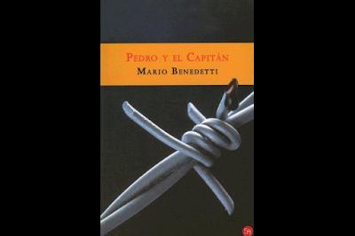 Pedro y el capitán - Mario Benedetti