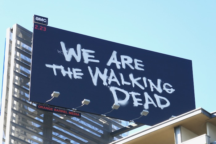 We are Walking Dead midseason 10 billboard