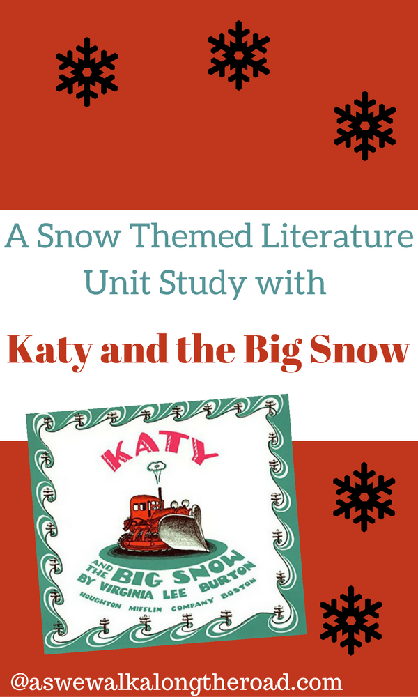 Katy and the Big Snow literature unit