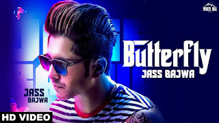 Butterfly – Jass Bajwa Punjabi Video HD Download