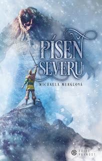Píseň severu – 2. díl z fantasy série Píseň oceli (Michaela Merglová, nakladatelství Epocha, edice Pevnost)