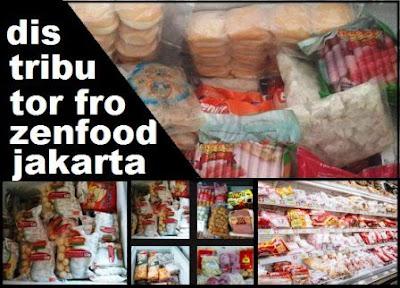 pusat frozen food Jakarta Selatan, Jkt Utara dan Jabodetabek
