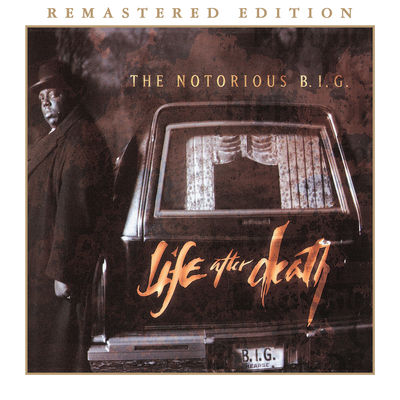 The Notorious B.I.G. - Life After Death (Remastered Edition) - Album Download, Itunes Cover, Official Cover, Album CD Cover Art, Tracklist