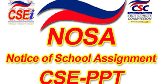 Notice of School Assignment (NOSA) for the March 12, 2017 CSE-PPT Professional and Subprofessional Level - REGION 6