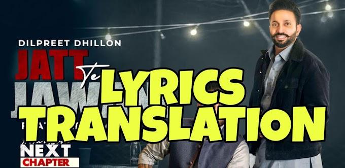 Jatt Te Jawani Lyrics Translation in Hindi (हिंदी) – Karan Aujla | Dilpreet Dhillon