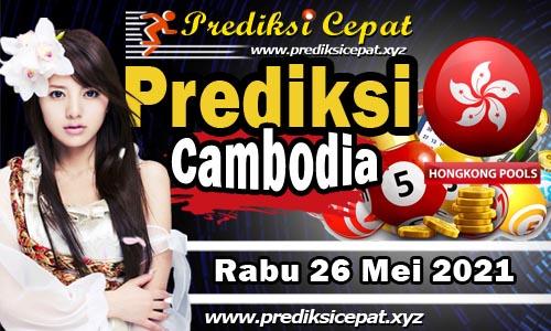 Prediksi Cambodia 26 Mei 2021