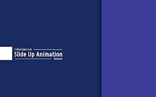 Cara Membuat Animasi SlideUp Wrapper Post di Blog