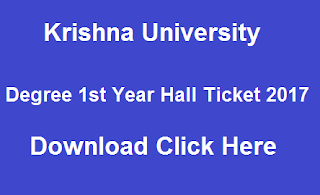 krishna university ug 1st year hall tickets 2017 download