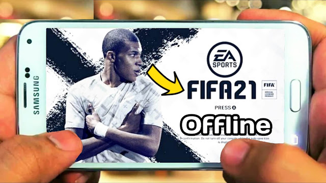 Download FIFA 2021 Android Offline 500 Mb Camera PS4 Best Graphics