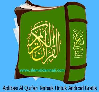 Aplikasi Al Qur'an Terbaik Untuk Android Gratis