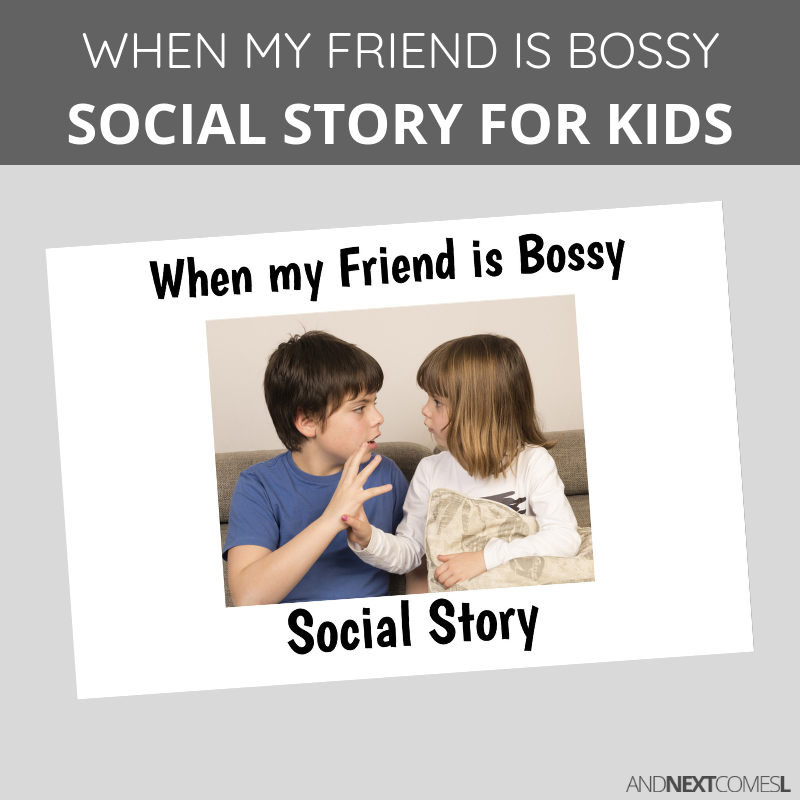 Printable social story for kids with autism about friends being bossy