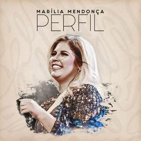 Baixar CD Perfil - Marília Mendonça 2018 Grátis