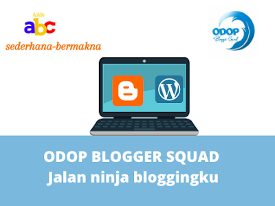 odop blogger squad jalan ninja bloggingku