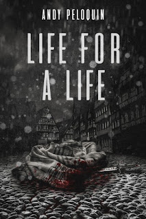 Life for a Life by Andy Peloquin