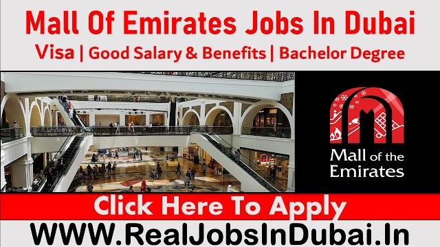 Emirates Mall Jobs In Dubai - UAE 2021