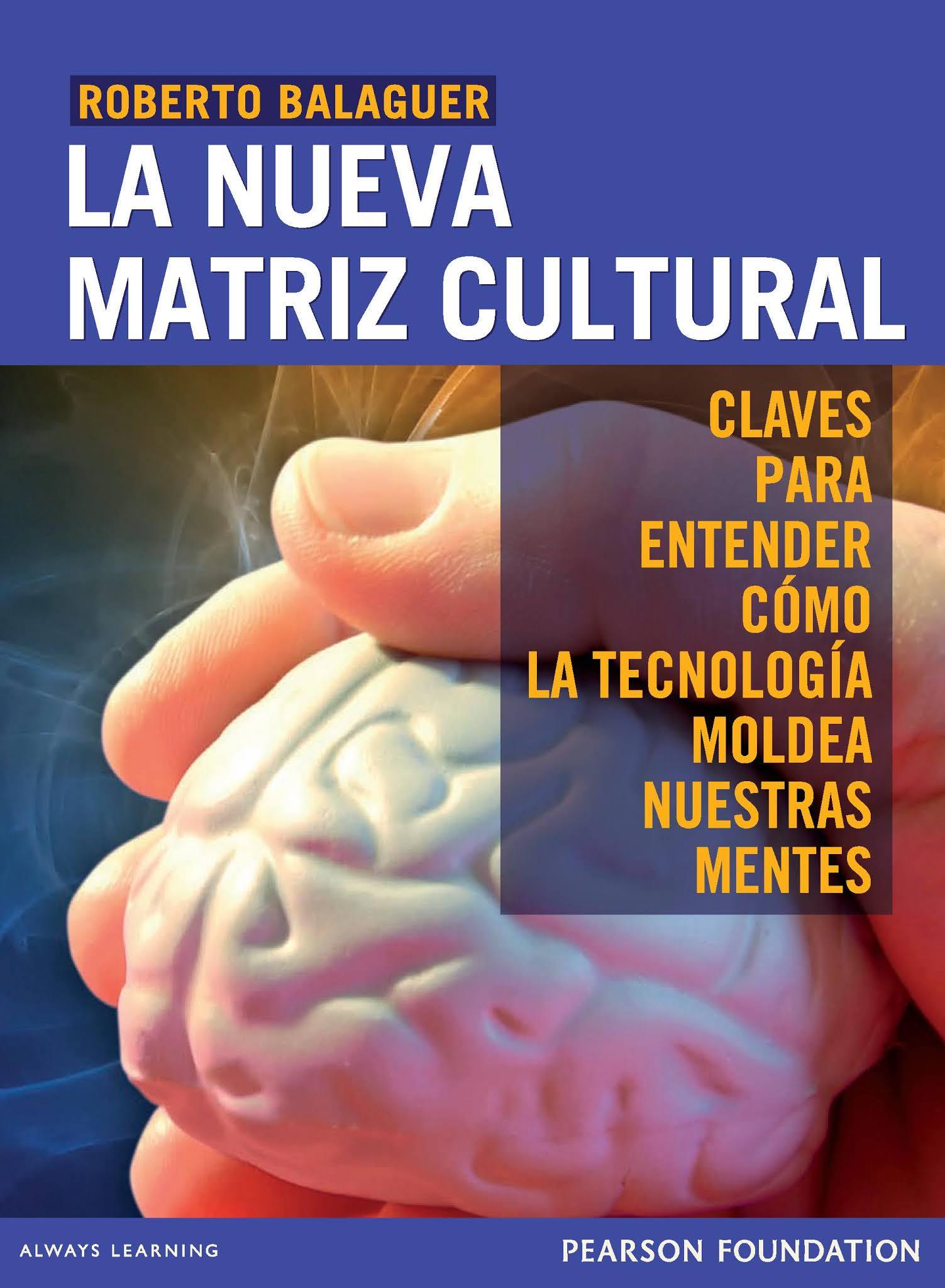 La nueva matriz cultural – Roberto Balaguer