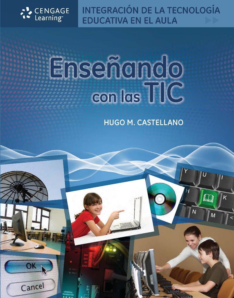 Enseñando con las TIC – Hugo M. Castellano