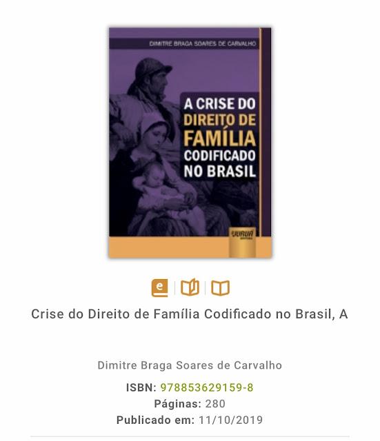 LANÇAMENTO DO LIVRO - A CRISE DO DIREITO DE FAMÍLIA CODIFICADO NO BRASIL - DIMITRE SOARES