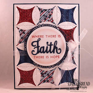 Our Daily Bread Designs Stamp/Die Duos: Walk By Faith, Paper Collection, Stars and Stripes, Custom Dies: Pierced Rectangles, Quilted Window Squares, Circles, Fancy Circles, Scalloped Chain
