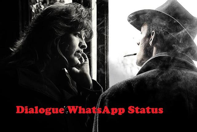 dialogue whatsapp status
