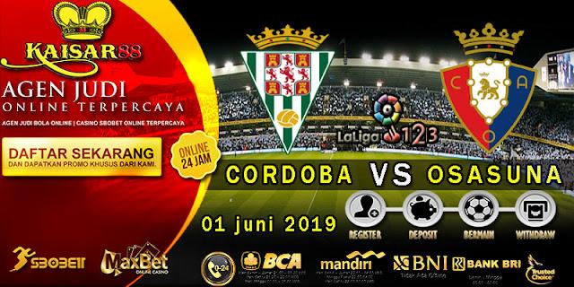 Prediksi Bola Terpercaya Liga divisi ke-2 Cordoba vs Osasuna 1 Juni 2019