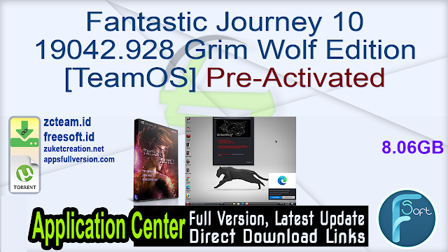 Fantastic Journey 10 19042.928 Grim Wolf Edition [TeamOS] Pre-Activated_ ZcTeam.id