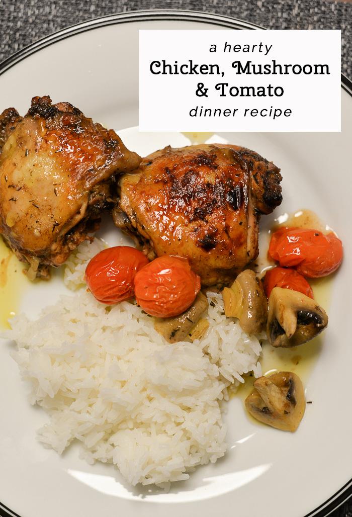 easy chicken dinner recipe, chicken mushroom tomato recipe, winter chicken recipe