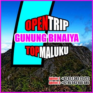 Open Trip Gunung Binaiya 2021 Via Desa Piliana dan Xplore Pantai Ora 7H6M
