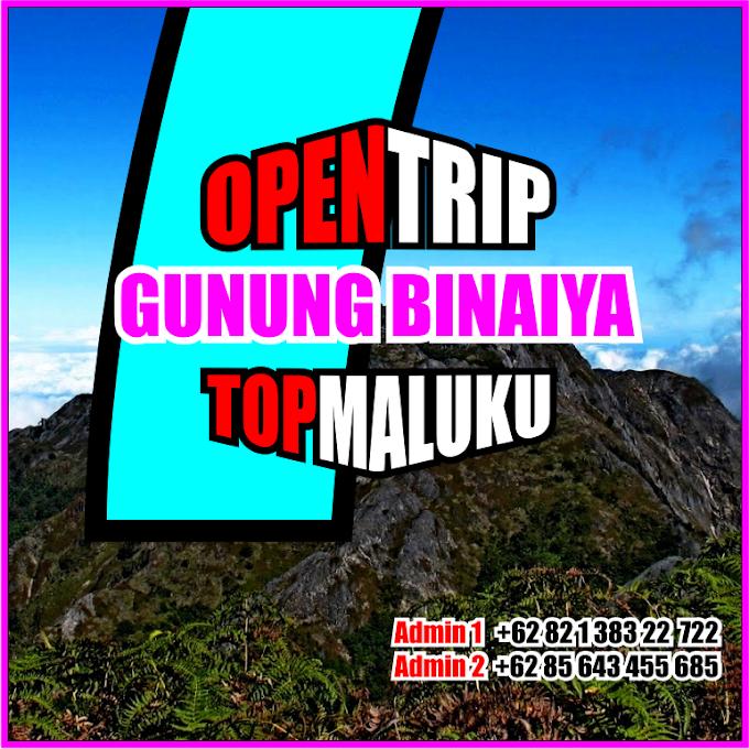 Open Trip 2021 Gunung Binaiya Jalur Pendakian Via Desa Piliana