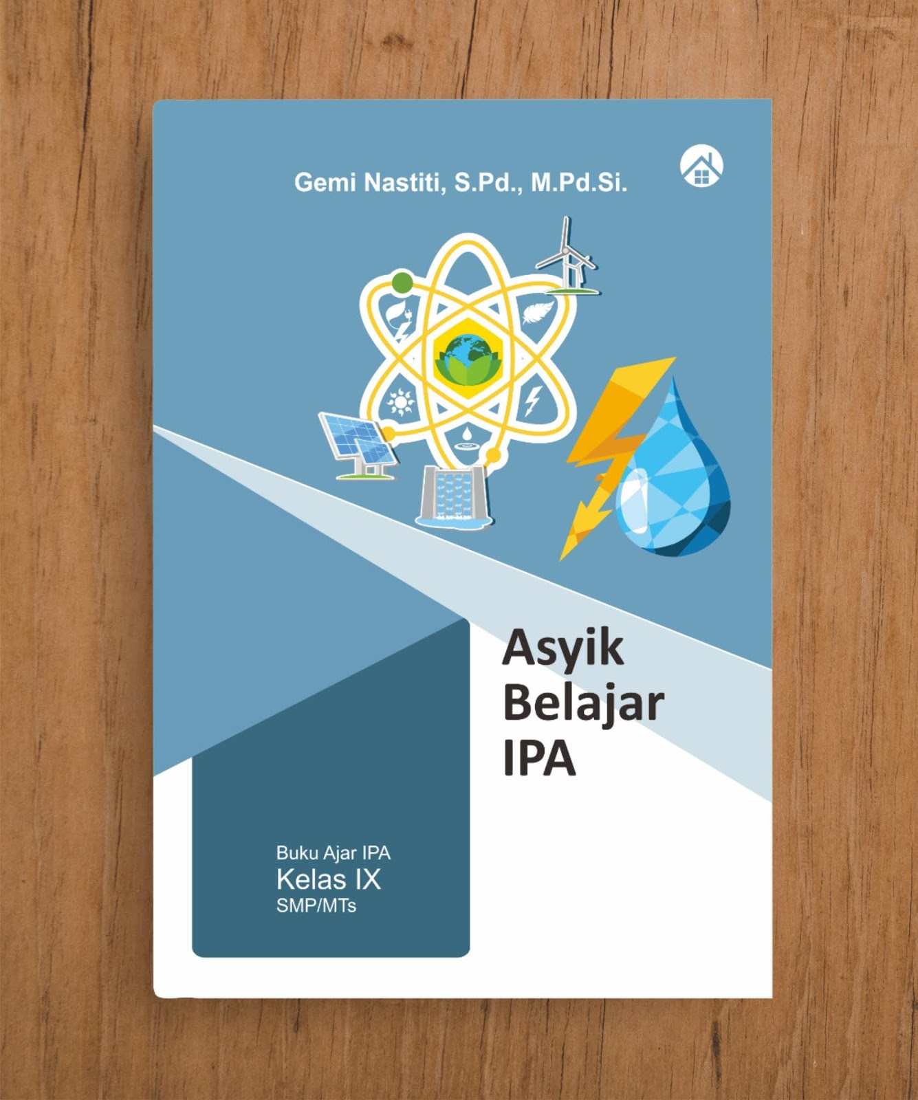 Asyik Belajar IPA (Buku Ajar IPA Kelas IX SMP/MTs
