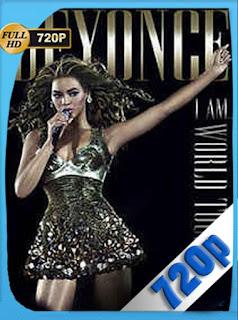 Beyoncé: I Am… World Tour (2010) HD [720p] Concierto [GoogleDrive] SilvestreHD