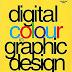 Download Digital Colour in Graphic Design pdf