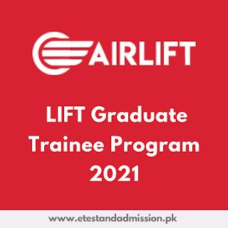 airlift graduate trainee program 2021