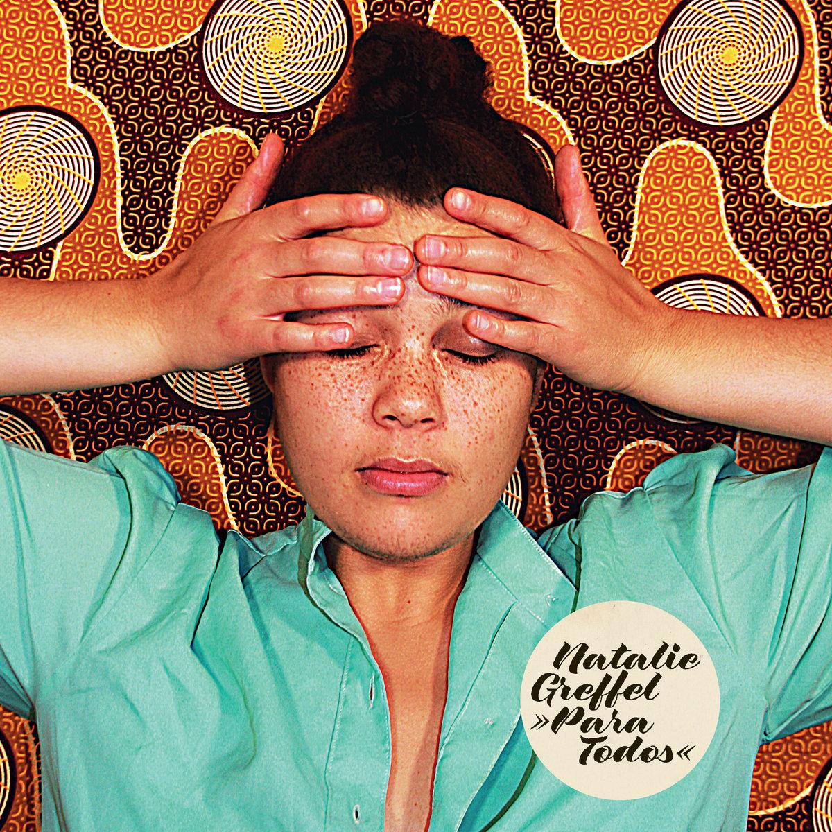 Natalie Greffel präsentiert ihr Debütalbum 'Para Todos' | Albumtipp und Stream
