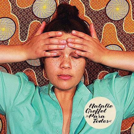 Natalie Greffel präsentiert ihr Debütalbum 'Para Todos' | Albumtipp und Full Album Stream