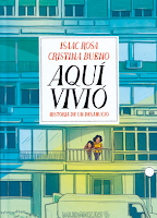 Aquí vivió de Isaac Rosa y Christina Bueno.