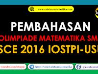 Pembahasan SCE Olimpiade Matematika SMA Tahun 2016