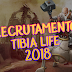 Recrutamento 2018 do Tibia Life!