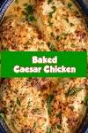 #Baked #Caesar #Chicken