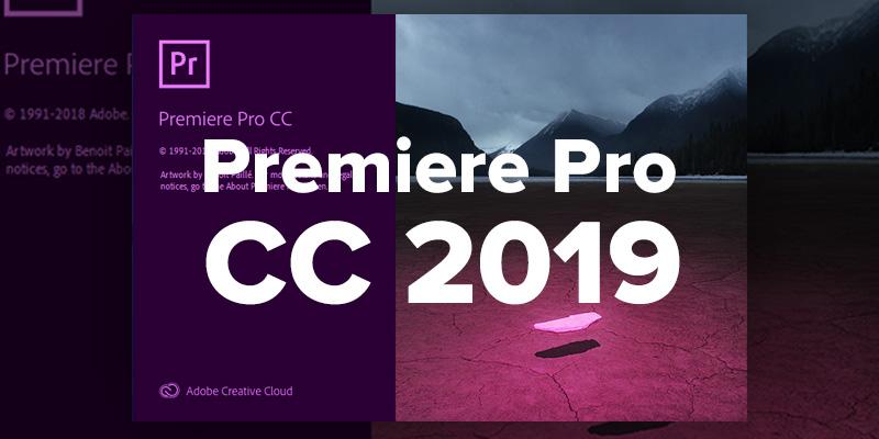 premiere pro cc 2019 free download