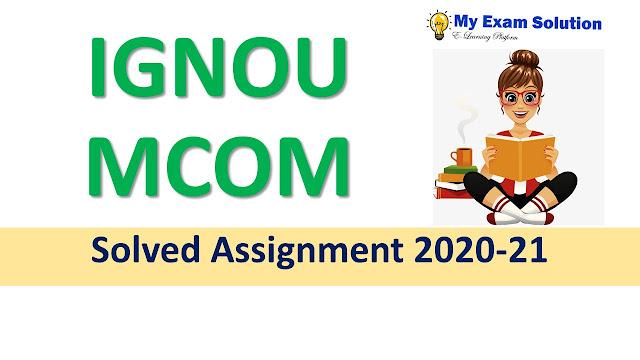 IGNOU MCOM Solved Assignment 2020-21