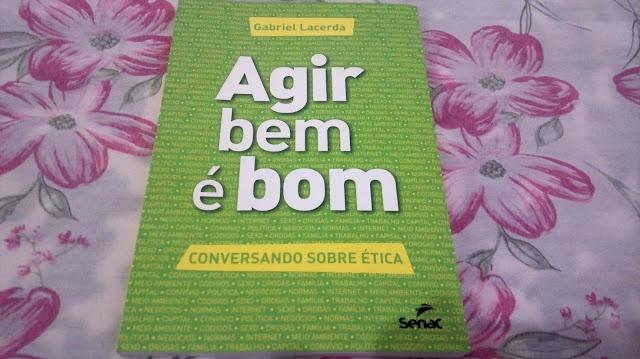 """Achegue-se! Comprinhas: """"Tudo"""" por R$ 19,90 Livro Agir é bom, ética Senac"""