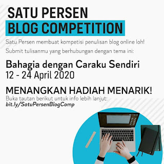 "Blog Competition SATU PERSEN ""Bahagia dengan Caraku Sendiri"""