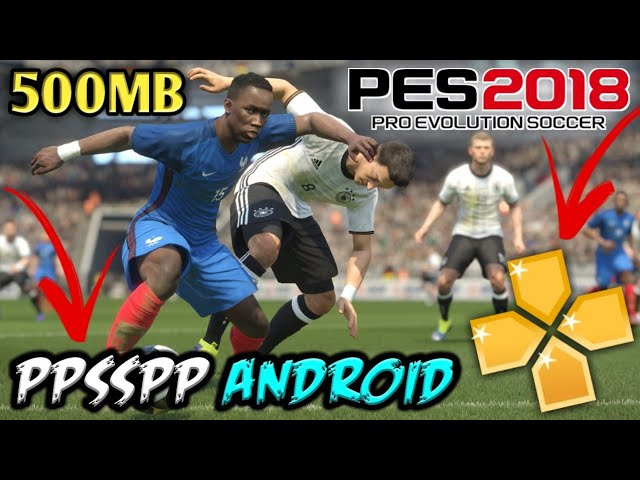 Download pes 2018 iso file | Latest PES 2018 PPSSPP ISO Download For