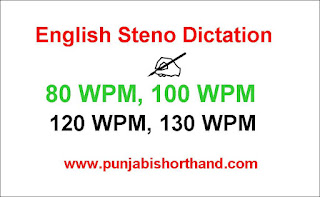 English Steno Dictation 80 WPM to 130 WPM [Exercise-10]