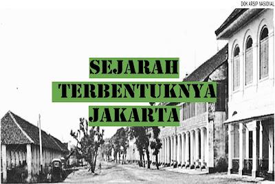 Sejarah Terbentuknya Jakarta